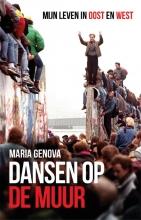 Maria Genova , Dansen op de Muur