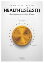 Christophe Jauquet , Healthusiasm