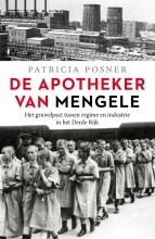 Patricia Posner , De apotheker van Mengele