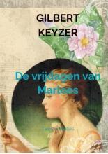 Gilbert Keyzer , De vrijdagen van Marloes