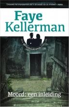 Faye  Kellerman Moord: een inleiding