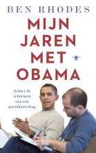 Ben  Rhodes Mijn jaren met Obama