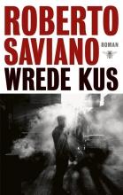 Roberto  Saviano Wrede kus