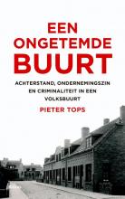 Pieter  Tops Een ongetemde buurt