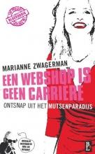 Marianne Zwagerman , Een webshop is geen carrière