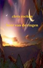 Chris Rockan , Heer van de ringen