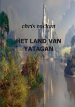 Chris Rockan , Het land van Yatagan