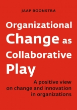 Jaap  Boonstra Organizational Change as Collaborative Play