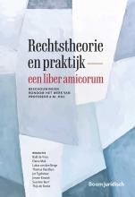 , Rechtstheorie en praktijk – een liber amicorum