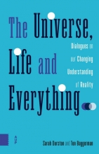 Ton Baggerman Sarah Durston, The universe, life and everything...