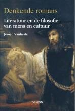 Jeroen Vanheste , Denkende romans