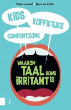 Vivien Waszink , Kids, koffietjes, comfortzone