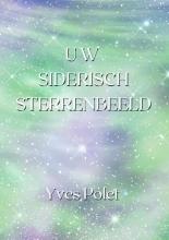 Yves Polet , Uw Siderisch Sterrenbeeld