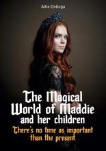 Attie Dotinga , The Magical World of Maddie and her children 4