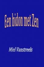 Miel  Vanstreels Een bidon met Zen