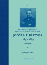 Alpita de Jong , Joost Halbertsma 1789-1869 een biografie