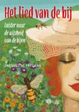 Jacqueline Freeman , Het lied van de bij