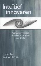 Herma  Kan, Bert van der  Zee Intuïtief innoveren