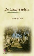 Osman Nuri Topbas , De laatste adem