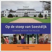 Hanneke Kiel-de Raadt Eugene Leenders, Op de stoep van Soestdijk