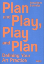 Janwillem  Schrofer Plan and play, play and plan