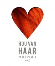 Peter  Platel Hou van haar