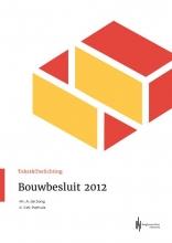 Anneke De Jong Joost W. Pothuis, Bouwbesluit 2012