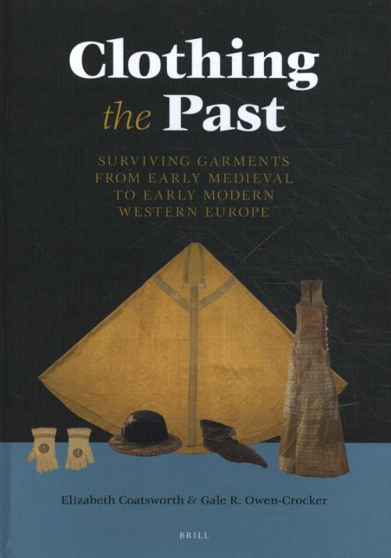 Elizabeth Coatsworth, Gale R. Wen-Crocker,Clothing the Past: