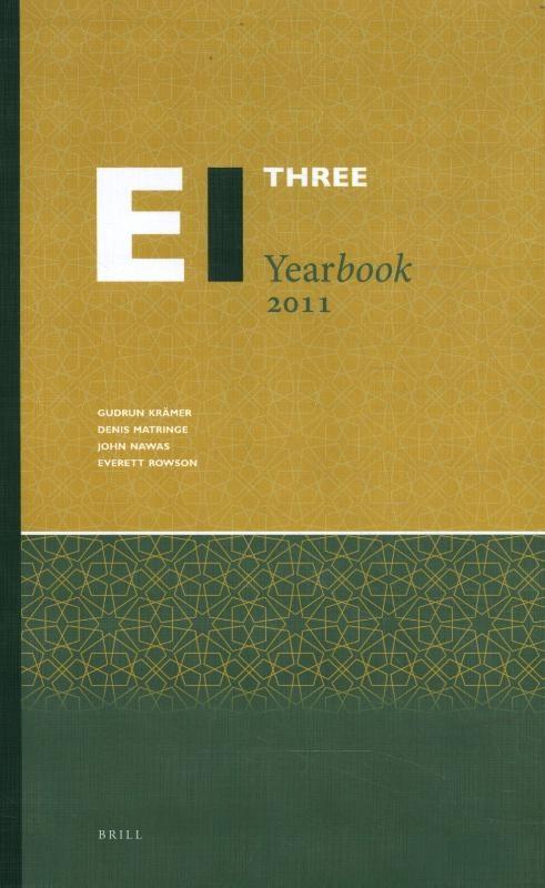 ,Encyclopaedia of Islam Three Yearbook 2011