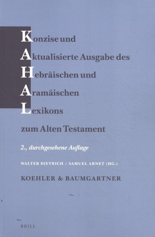 ,Konzise und aktualisierte Ausgabe des Hebräischen und Aramäischen Lexikons zum Alten Testament