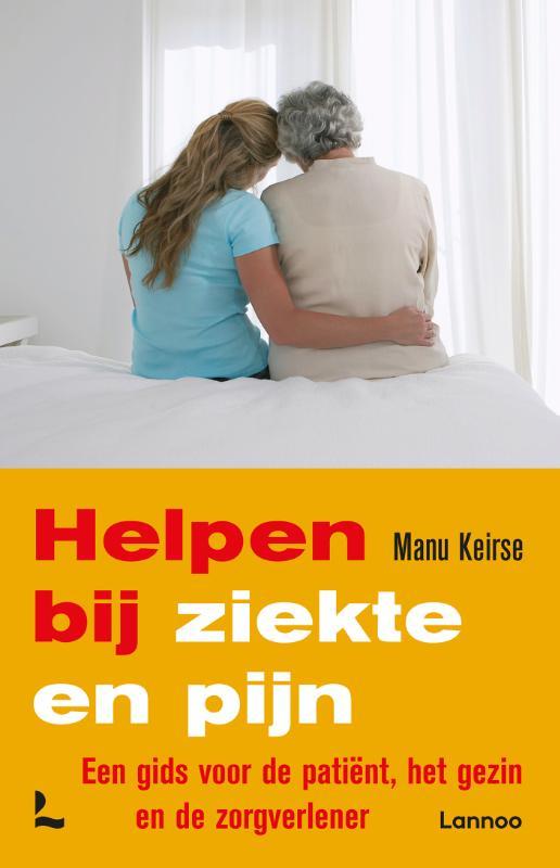 Manu Keirse,Helpen bij ziekte en pijn