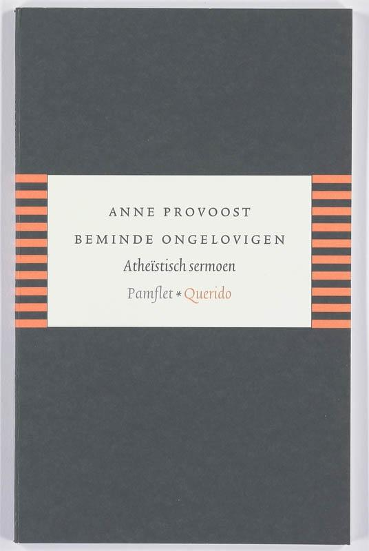 Anne Provoost,Beminde ongelovigen