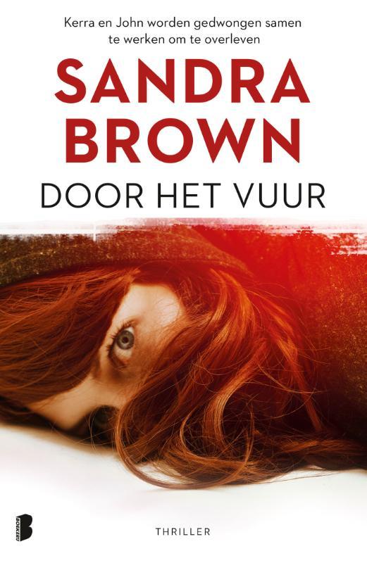 Sandra Brown,Door het vuur