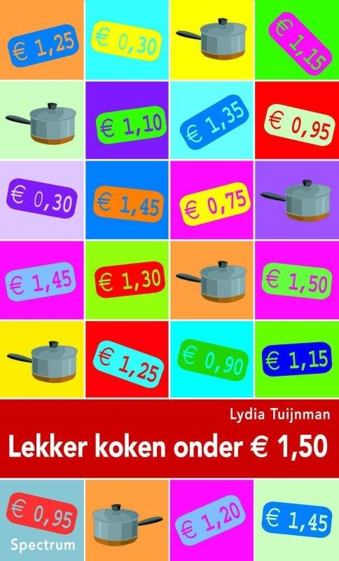 Lydia Tuijnman,Lekker koken onder euro 1.50
