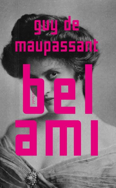 Guy de Maupassant,Bel Ami