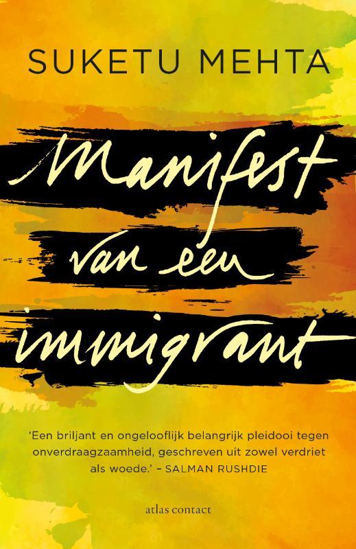 Suketu Mehta,Manifest van een immigrant
