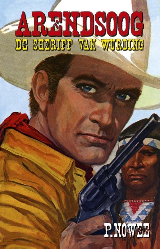 Paul Nowee,De sheriff van Wurding