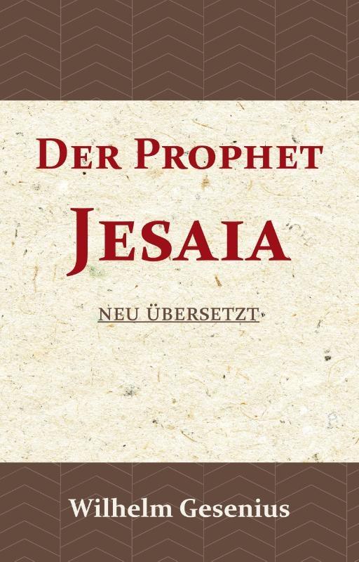 Wilhelm Gesenius,Der Prophet Jesaia