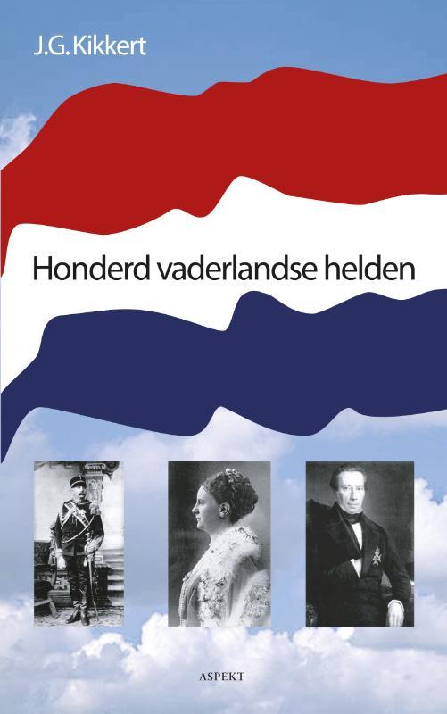 J.G. Kikkert,Honderd vaderlandse helden