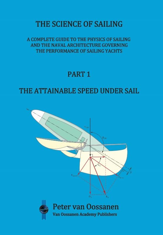 Peter Van Oossanen,The Science of Sailing Part 1 the attainable speed under sail