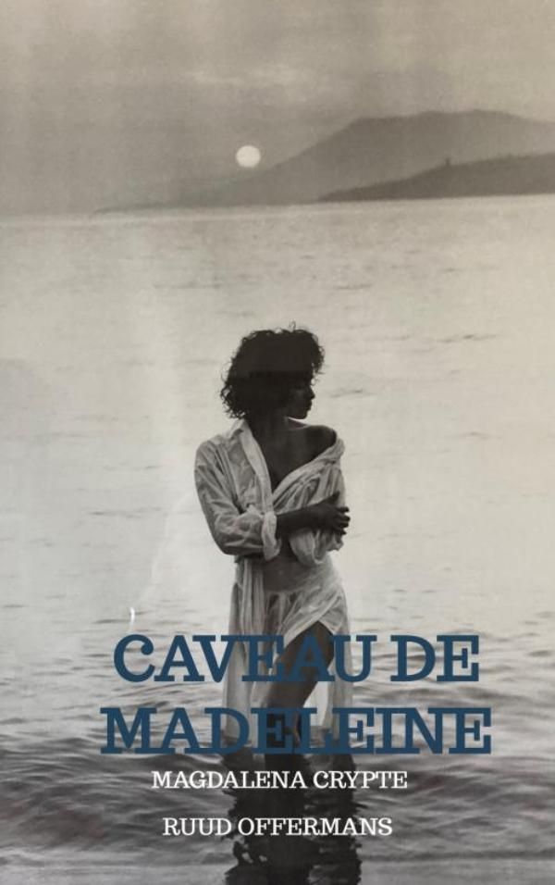 Ruud Offermans,Caveau de Madeleine