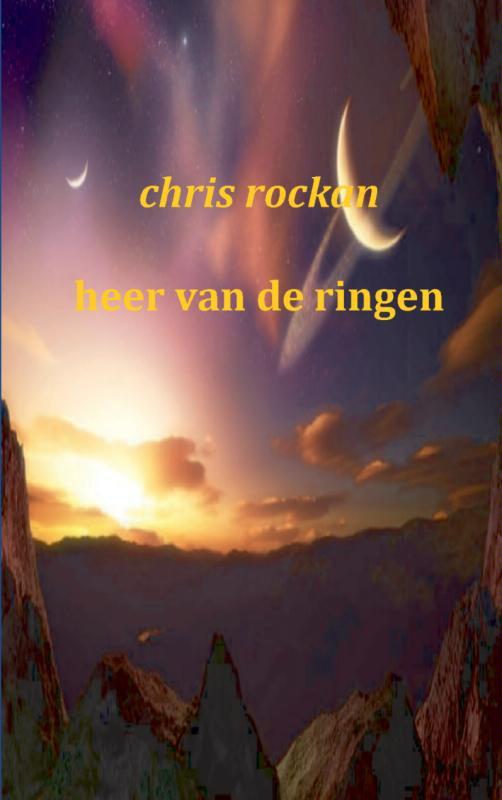 Chris Rockan,Heer van de ringen