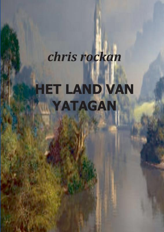 Chris Rockan,Het land van Yatagan