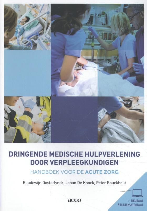Baudewijn  Oosterlynck, Johan  De Knock, Peter  Bouckhout,Dringende medische hulpverlening door verpleegkundigen