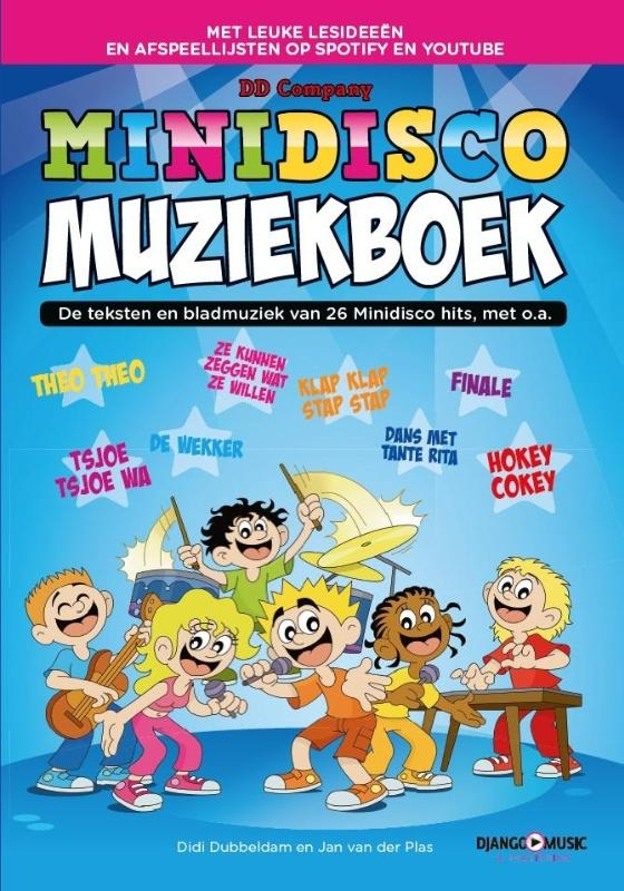 Didi Dubbeldam, Jan van der Plas,Minidisco muziekboek