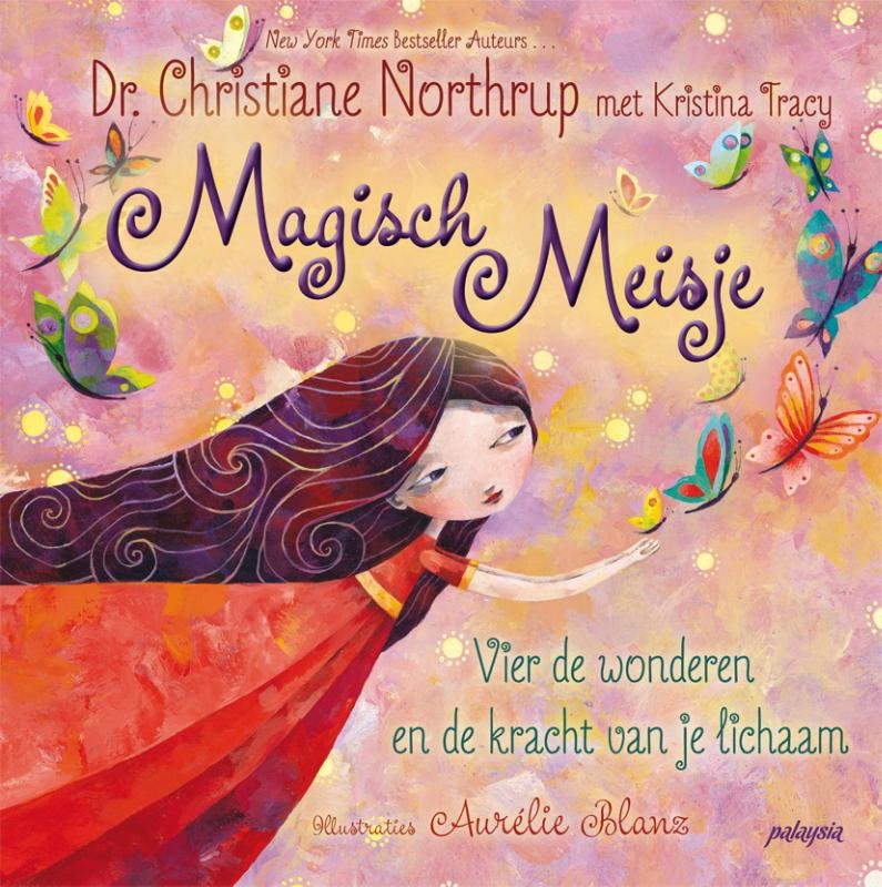 Christiane Northrup,Magisch Meisje