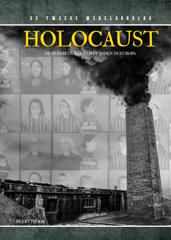 Perry Pierik,Holocaust