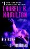 Hamilton, Laurell K.,A Stroke of Midnight