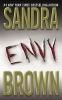Sandra Brown,Envy