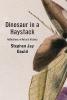 Gould, Stephen Jay,Dinosaur in a Haystack
